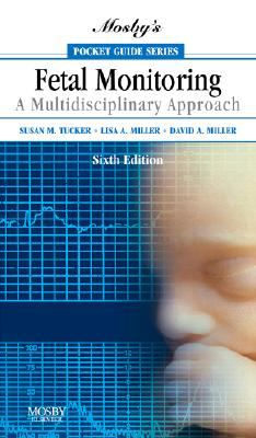 Mosby's Pocket Guide to Fetal Monitoring: A Multidisciplinary Approach 9780323056700