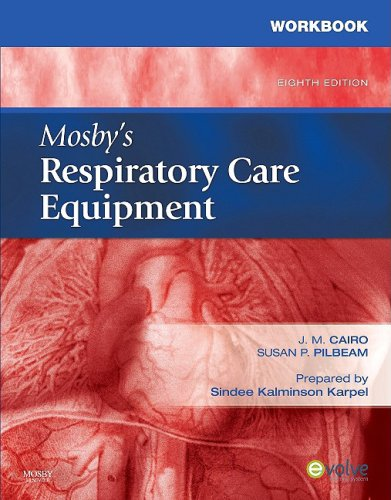 Mosby's Respiratory Care Equipment 9780323051774