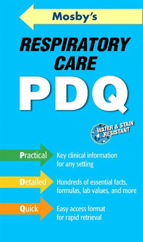 Mosby's Respiratory Care PDQ 9780323037471