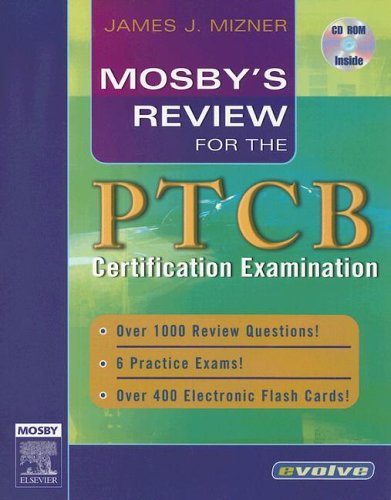 Mosby's Review for the PTCB Certification Examination [With CDROM] 9780323033671