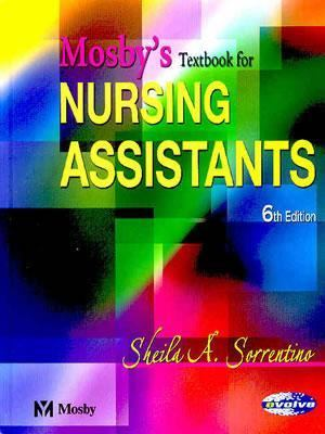 Mosby's Textbook for Nursing Assistants - Hard Cover Version 9780323025799