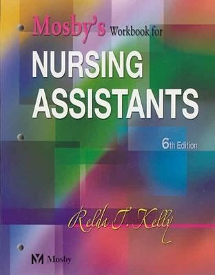 Mosby's Workbook for Nursing Assistants 9780323025812