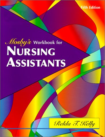 Mosby's Workbook to Accompany Textbook for Nursing Assistants 9780323010467