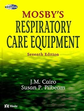 Mosby's Respiratory Care Equipment 9780323022156