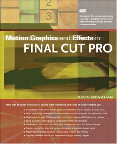 Motion Graphics and Effects in Final Cut Pro [With DVD for Mac OS X] 9780321179159