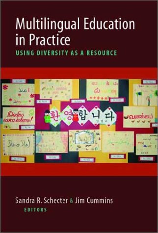 Multilingual Education in Practice: Using Diversity as a Resource 9780325004303