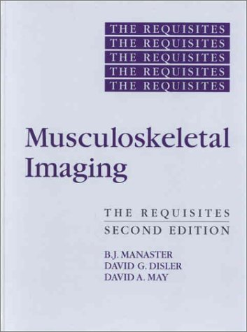 Musculoskeletal Imaging: Radiology Requisites Series 9780323011891