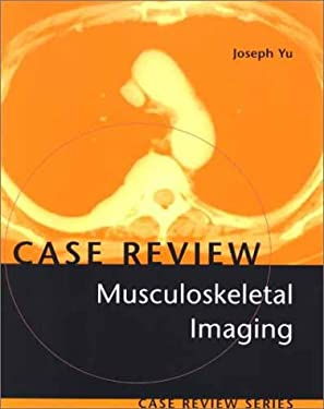 Musculoskeletal Imaging: Case Review Series 9780323016209