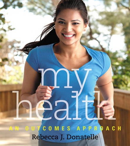My Health: An Outcomes Approach 9780321751232