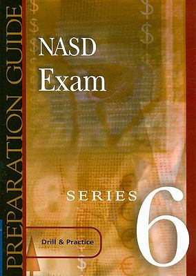 NASD Exam Series 6 Preparation Guide: Drill & Practice 9780324203356