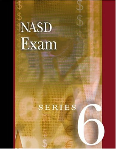 NASD Exam for Series 6: Preparation Guide 9780324186963