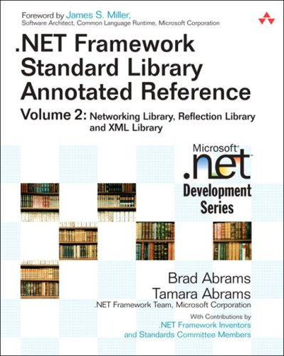 .Net Framework Standard Library Annotated Reference, Volume 2: Networking Library, Reflection Library, and XML Library 9780321194459