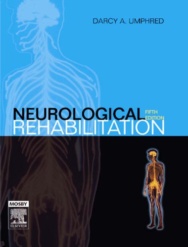 Neurological Rehabilitation 9780323033060