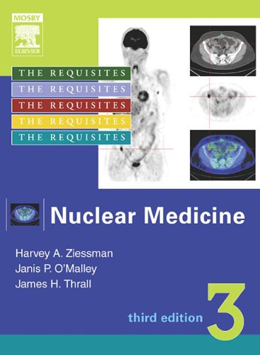 Nuclear Medicine: The Requisites 9780323029469