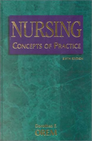Nursing: Concepts of Practice 9780323008648