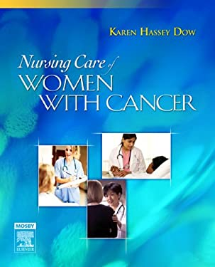 Nursing Care of Women with Cancer 9780323036399