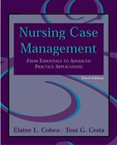 Nursing Case Management: From Essentials to Advanced Practice Appplications