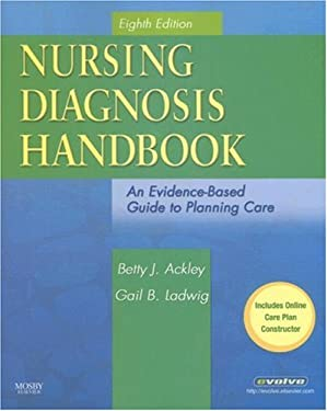 Nursing Diagnosis Handbook: An Evidence-Based Guide to Planning Care 9780323048262