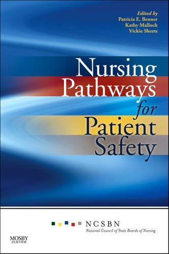 Nursing Pathways for Patient Safety 9780323065177