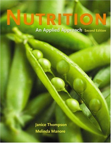 Nutrition: An Applied Approach 9780321512185