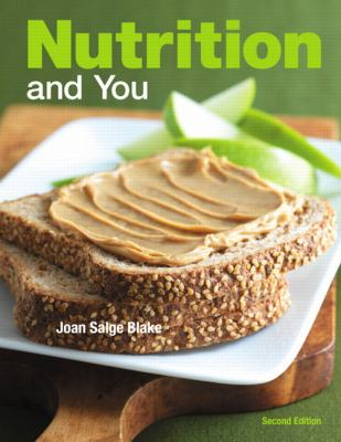 Nutrition and You [With New in Nutrition] 9780321807717