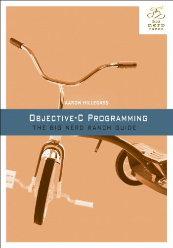 Objective-C Programming: The Big Nerd Ranch Guide 9780321706287