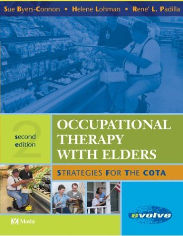 Occupational Therapy with Elders: Strategies for the Cota 9780323024303