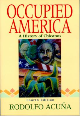 Occupied America: A History of Chicanos 9780321044853