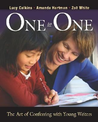 One to One: The Art of Conferring with Young Writers 9780325007885
