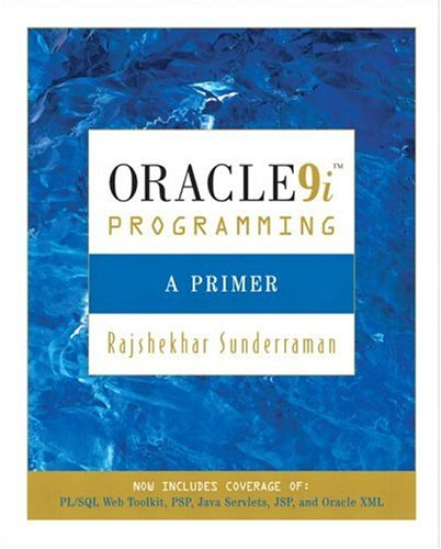 Oracle 9i Programming: A Primer 9780321194985