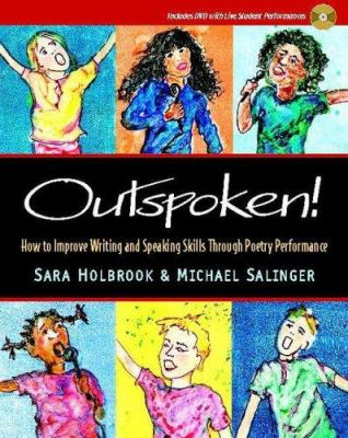 Outspoken!: How to Improve Writing and Speaking Skills Through Poetry Performance [With DVD] 9780325009650