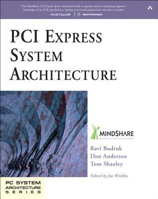 PCI Express System Architecture 9780321156303
