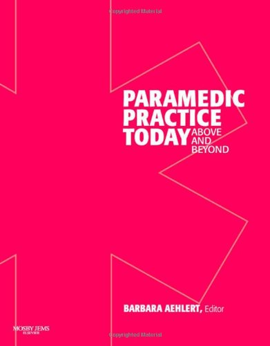 Paramedic Practice Today - Volume 1: Above and Beyond 9780323043748
