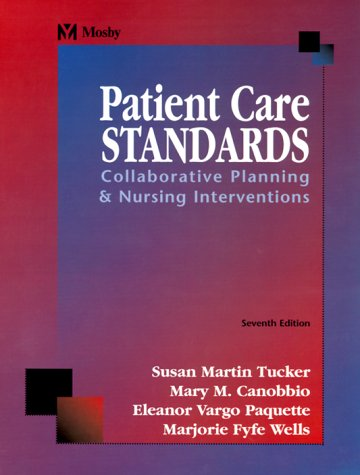 Patient Care Standards: Collaborative Planning and Nursing Interventions 9780323009966