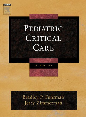 Pediatric Critical Care 9780323018081