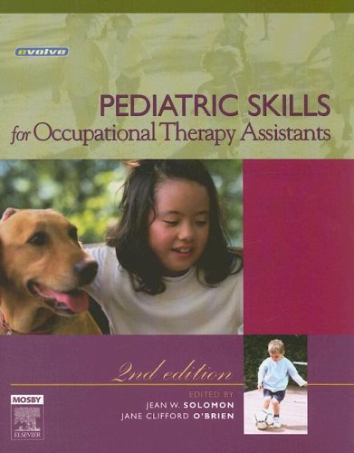 Pediatric Skills for Occupational Therapy Assistants 9780323031837