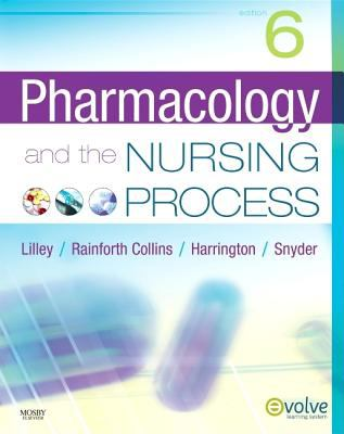 Pharmacology and the Nursing Process 9780323055444