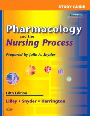 Pharmacology and the Nursing Process [With CDROM] 9780323044868