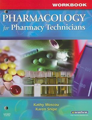 Pharmacology for Pharmacy Technicians 9780323047210