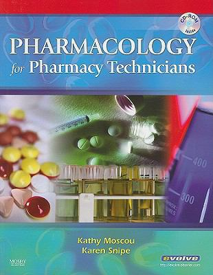 Pharmacology for Pharmacy Technicians [With CDROM]