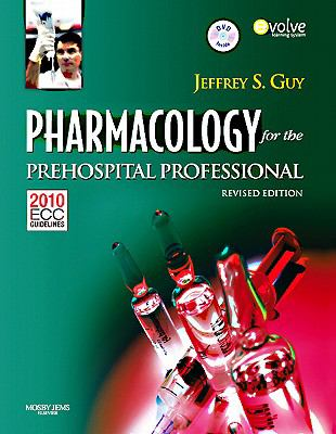 Pharmacology for the Prehospital Professional [With DVD] 9780323085199