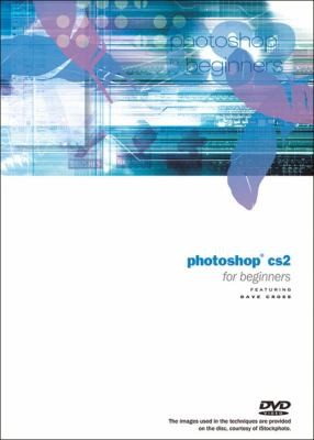 Photoshop Cs2 for Beginners DVD 9780321374370