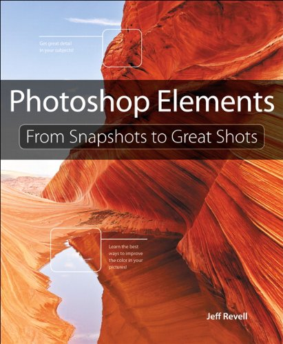 Photoshop Elements: From Snapshots to Great Shots 9780321808318