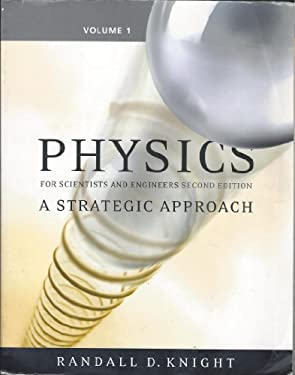 Physics for Scientists and Engineers: A Strategic Approach, Vol 1 (CHS 1-15) 9780321516718