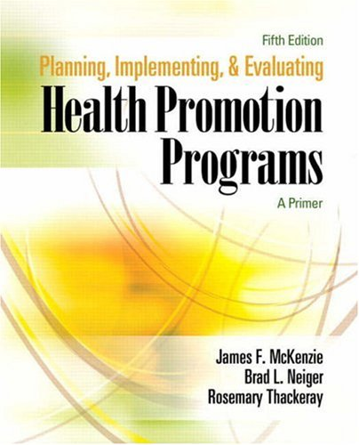 Planning, Implementing, and Evaluating Health Promotion Programs: A Primer [With Study Card]