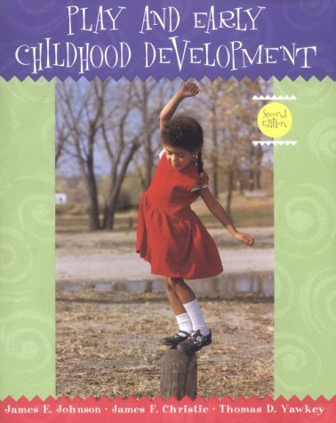 Play and Early Childhood Development 9780321011664