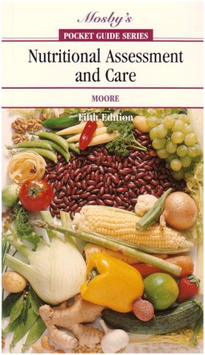 Pocket Guide to Nutritional Assessment and Care 9780323028028