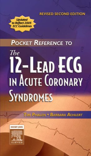 Pocket Reference to the 12-Lead ECG in Acute Coronary Syndromes 9780323047111