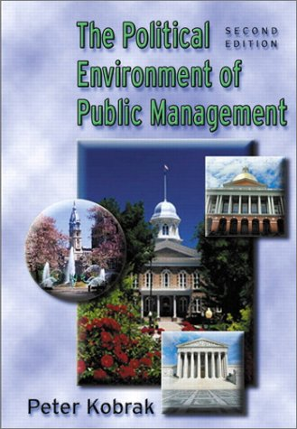 Political Environment of Public Management 9780321089014