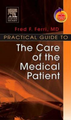Practical Guide to the Care of the Medical Patient 9780323048361